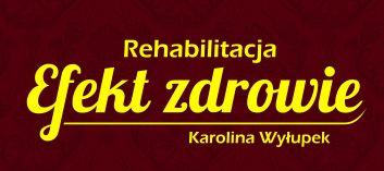 """Logo Rehabilitacja """"Efekt zdrowie"""" Karolina Wyłupek"""